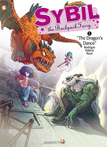 Fairy Backpack Graphic (Sybil the Backpack Fairy #5: The Dragon's Dance (Sybil the Backpack Fairy Graphic Novels))