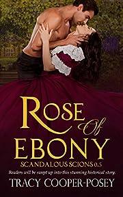 Rose of Ebony (Scandalous Scions)