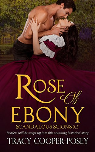Rose of Ebony (Scandalous - Rose Ebony