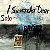 Solo: I Surrender Dear