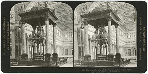 Rome Basilica Of Saint Paul Nthe Altar At The Papal Basilica Of Saint Paul Outside The Walls In Rome Italy Stereograph 1902 Poster Print by (24 x 36) (Basilica Of Saint Paul Outside The Walls Rome)