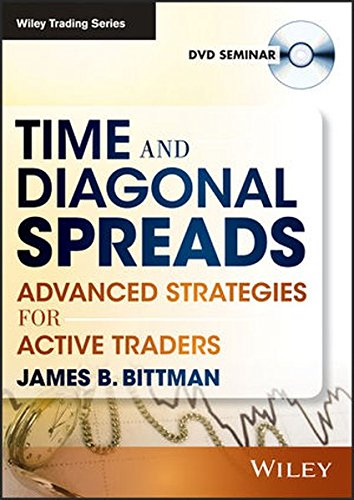 Time & Diagonal Spreads: Advanced Strategies for Active Traders (Wiley Trading Video)