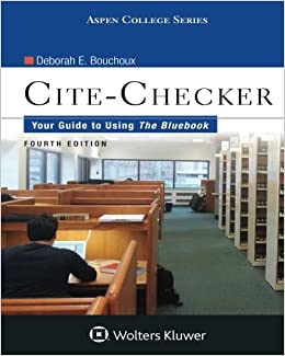 Book Cite Checker: Your Guide To Using the Bluebook (Aspen College)