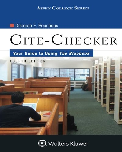 Cite Checker: Your Guide To Using the Bluebook (Aspen College)