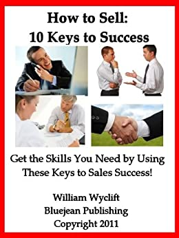 How to Sell, 10 Keys to Success: Planning for the Sale ...