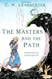 The Masters and the Path, C. W. Leadbeater, 1613421443