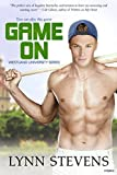 Game On (Westland University Book 2) - Kindle edition by Stevens, Lynn. Literature & Fiction Kindle eBooks @ Amazon.com.