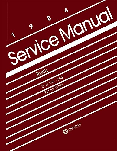 1984 Dodge Ram Truck Ramcharger Shop Service Repair Manual Book Reference OEM (1984 Dodge Ram)