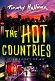 img - for The Hot Countries (A Poke Rafferty Novel) book / textbook / text book