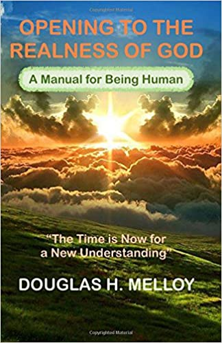 Opening to the Realness of God: The Time is Now for a New Understanding