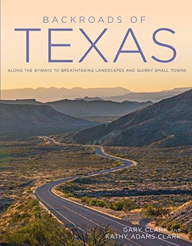 Pdf Travel Backroads of Texas (Back Roads)