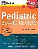 Pediatric Board Review: Pearls of Wisdom, Third
