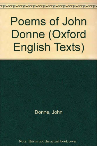 Poems of John Donne (Oxford English Texts)