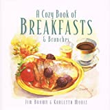 A Cozy Book of Breakfasts and Brunches, Karletta Moniz and James Brown, 0761504532