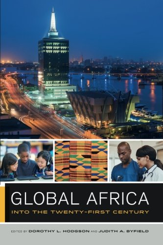 Global Africa: Into the Twenty-First Century (Global Square)