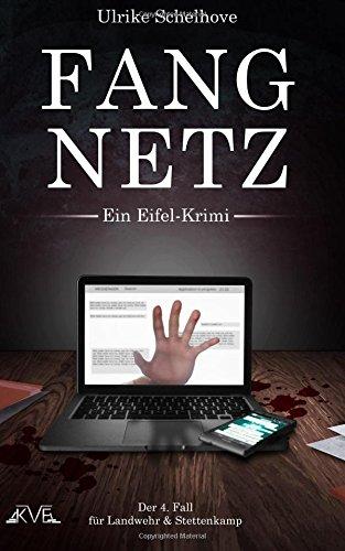 Fangnetz - Ein Eifel-Krimi: Der 4. Fall für Landwehr & Stettenkamp