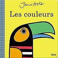 Les couleurs par Jane Foster