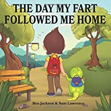 The Day My Fart Followed Me Home