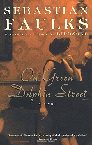 Book cover from On Green Dolphin Street: A Novel by Sebastian Faulks