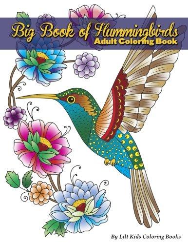 Big Book of Hummingbirds Adult Coloring Book (Premium Adult Coloring Books) (Volume 9) ebook