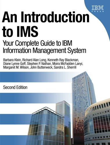 An Introduction to IMS: Your Complete Guide to IBM Information Management System (2nd Edition)