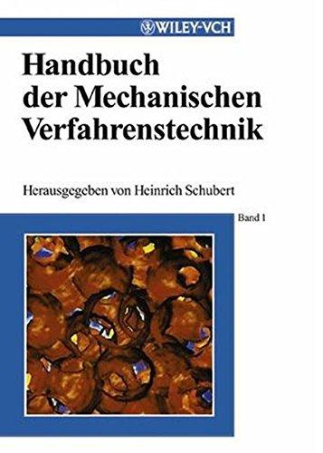 Handbuch der mechanischen Verfahrenstechnik  2 Bände
