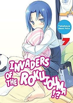 Invaders of the Rokujouma!?: Volume 7 by [Takehaya]