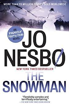 The Snowman: A Harry Hole Novel (7) (Harry Hole series) by [Nesbo, Jo]