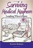 #3: Surviving Medical Mayhem: Laughing When it Hurts