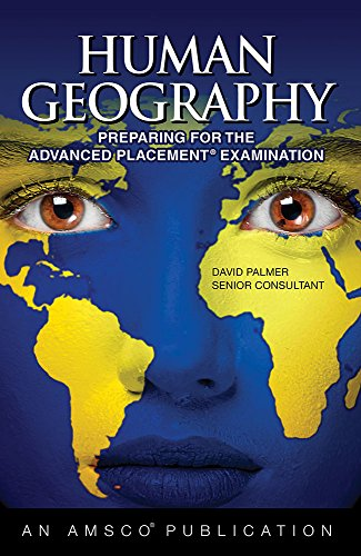 Human Geography: Preparing for the Advanced Placement Examination