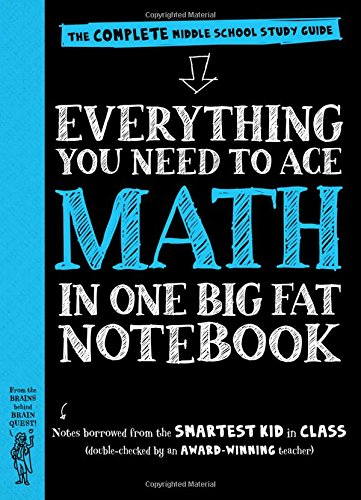 Everything You Need to Ace Math in One Big Fat Notebook: The Complete Middle School Study Guide (Big Fat Notebooks) (Grade Teacher Book 8)