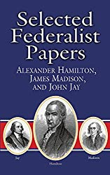 Selected Federalist Papers (Dover Thrift Editions)
