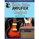 Electric Guitar Amplifier Handbook, Jack Darr, 1882580486