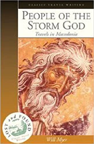 Book People of the Storm God: Travels in Macedonia by Will Myer (2004-10-14)