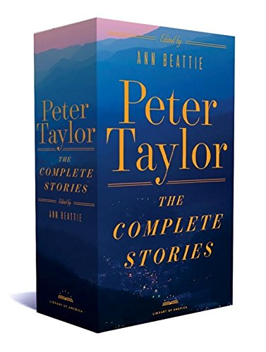 Peter Taylor: The Complete Stories (The Library of America)