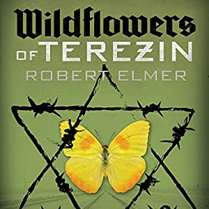 Wildflowers of Terezin Audiobook