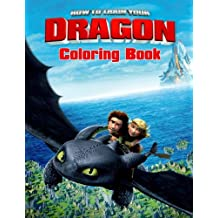 How to Train Your Dragon: Coloring Book for Kids and Adults, Activity Book, Great Starter Book for Children (Coloring Book for Adults Relaxation and for Kids Ages 4-12)