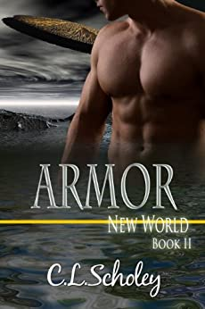 Armor [New World Book 2] by [Scholey, C.L.]