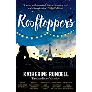 Rooftoppers by Rundell, Katherine (March 7, 2013) Paperback