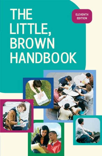 The Little, Brown Handbook, 11th Edition ()