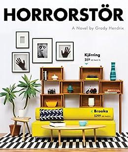 Horrorstor: A Novel by [Hendrix, Grady]