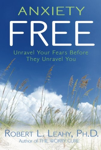 Anxiety Free Unravel Fears Before