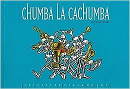 Chumba La Cachumba por Carlos Cotte