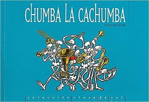 Resultado de imagen de chumba la cachumba