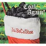 Coal Again