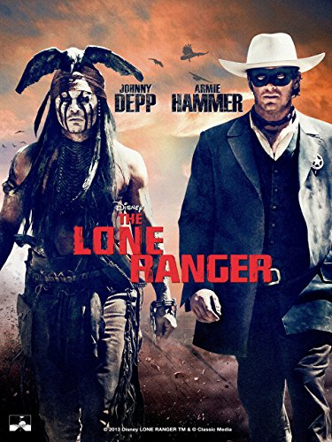 - The Lone Ranger (2013)