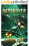 Destroyer (The Void Wraith Trilogy Book 1)