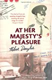 At Her Majesty's Pleasure, Robert Douglas, 0340935308