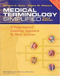 Medical Terminology Simplified: A Programmed Learning Approach by Body Systems (includes audio CD, and Interactive Medical Terminology, version 2.0.)