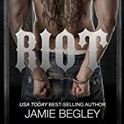 Riot: Predators MC, Book 1 | Jamie Begley